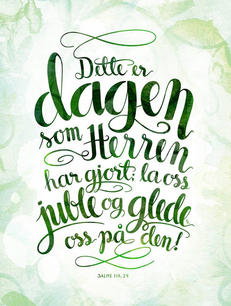 Dette er dagen, grønn